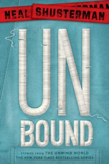 Image for UnBound : Stories from the Unwind World