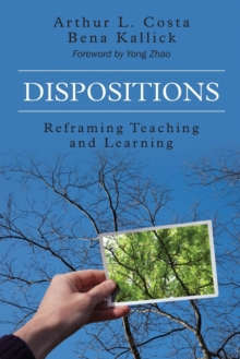Image for Dispositions  : reframing teaching and learning