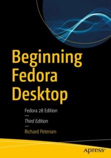 Image for Beginning Fedora Desktop : Fedora 28 Edition