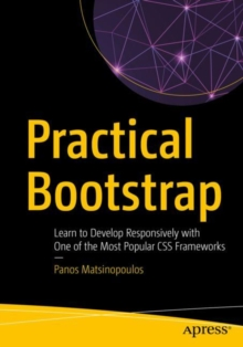 Image for Practical Bootstrap : Learn to Develop Responsively with One of the Most Popular CSS Frameworks