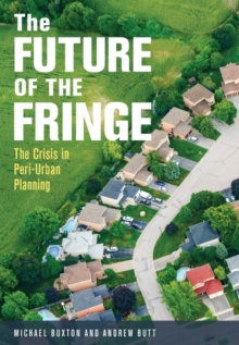 Image for The Future of the Fringe : The Crisis in Peri-Urban Planning