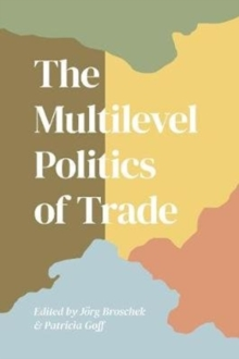 Image for The Multilevel Politics of Trade