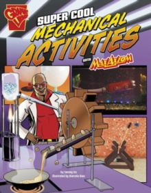 Image for Super Cool Mechanical Activities with Max Axiom (Max Axiom Science and Engineering Activities)