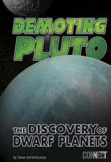 Image for Demoting Pluto - Discovery of Dwarf Planets