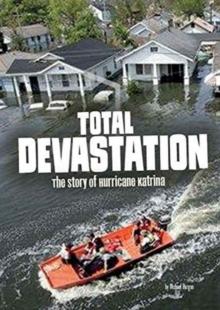 Image for Total Devastation: The Story of Hurricane Katrina