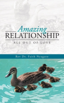 Image for Amazing Relationship : All Out of Love