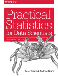 Image for Practical statistics for data scientists  : 50 essential concepts