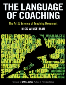 Image for The language of coaching  : the art & science of teaching movement