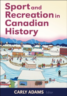 Image for Sport and Recreation in Canadian History