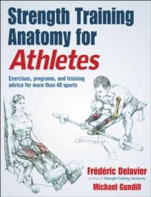 Image for Strength Training Anatomy for Athletes