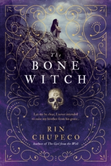 Image for The Bone Witch : Bone Witch #1