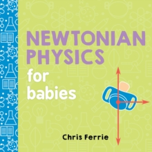 Image for Newtonian physics for babies