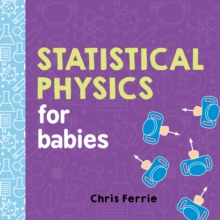 Image for Statistical physics for babies