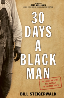 Image for 30 Days a Black Man : The Forgotten Story That Exposed the Jim Crow South