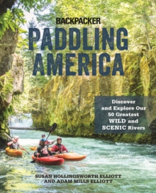 Image for Paddling America  : discover and explore our 50 greatest wild and scenic rivers