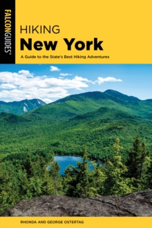 Image for Hiking New York  : a guide to the state's best hiking adventures