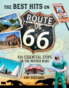 Image for The best hits on Route 66  : 100 essential stops on the Mother Road