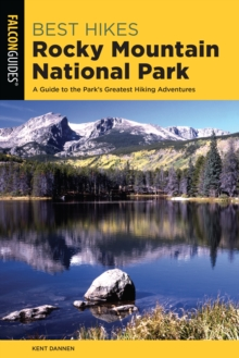 Image for Best hikes Rocky Mountain National Park  : a guide to the park's greatest hiking adventures
