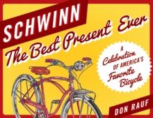 Image for Schwinn : The Best Present Ever