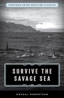 Image for Survive the Savage Sea : Sheridan House Maritime Classics
