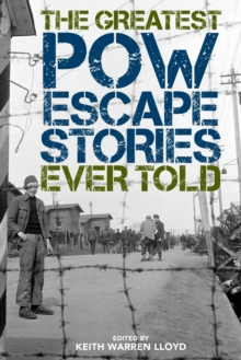 Image for The greatest POW escape stories ever told