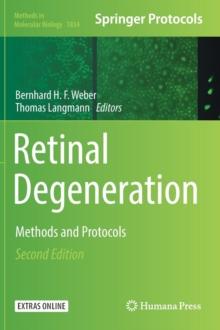 Image for Retinal Degeneration : Methods and Protocols