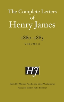Image for The Complete Letters of Henry James, 1880-1883 : Volume 2