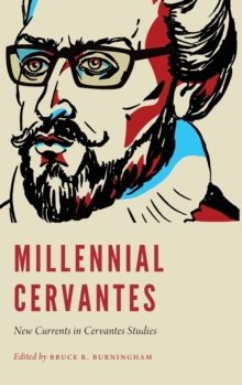 Image for Millennial Cervantes : New Currents in Cervantes Studies