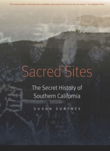 Image for Sacred Sites : The Secret History of Southern California