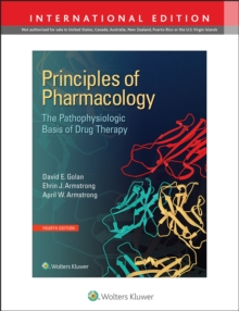Image for Principles of Pharmacology : The Pathophysiologic Basis of Drug Therapy