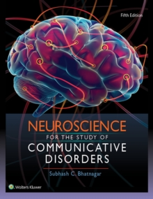 Image for Neuroscience for the study of communicative disorders