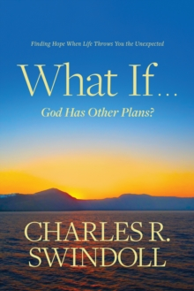 Image for What If . . . God Has Other Plans?