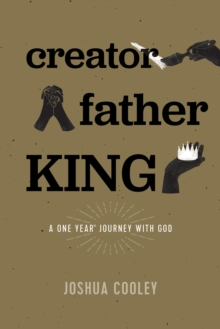 Image for Creator, Father, King