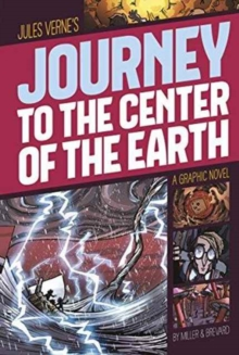 Image for Journey to the center of the Earth  : a graphic novel