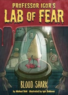 Image for Igor's Lab of Fear: Blood Shark