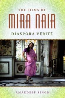 Image for The Films of Mira Nair : Diaspora Verite