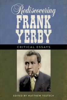Image for Rediscovering Frank Yerby : Critical Essays