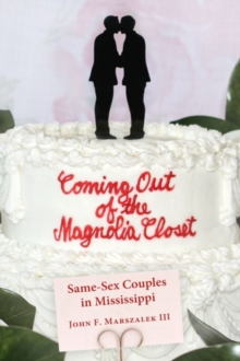 Image for Coming Out of the Magnolia Closet : Same-Sex Couples in Mississippi