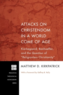 Image for Attacks on Christendom in a World Come of Age