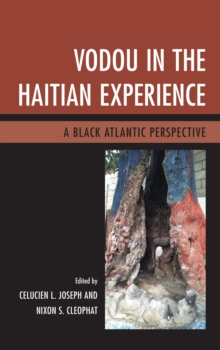 Image for Vodou in the Haitian experience  : a Black Atlantic perspective