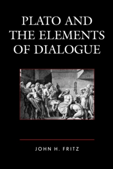 Image for Plato and the elements of dialogue