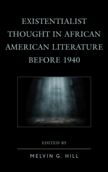 Image for Existentialist thought in African American literature before 1940