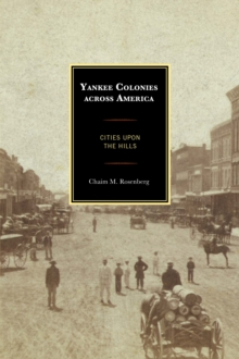Image for Yankee colonies across America  : cities upon the hills