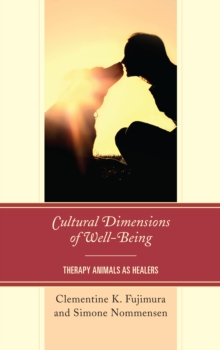 Image for Cultural dimensions of well-being  : therapy animals as healers
