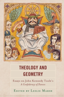 Image for Theology and Geometry : Essays on John Kennedy Toole's A Confederacy of Dunces