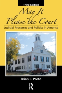Image for May it please the court  : judicial processes and politics in America