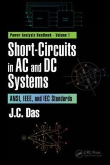 Image for Short-circuits in AC and DC systems  : ANSI, IEEE, and IEC standards