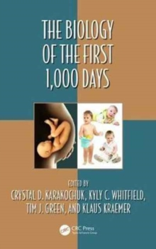 Image for The biology of the first 1,000 days