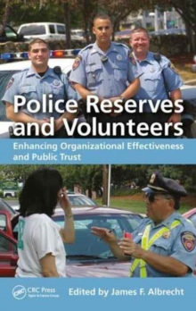 Image for Police reserves and volunteers  : enhancing organizational effectiveness and public trust