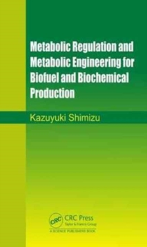 Image for Metabolic design for biofuel and biochemical production